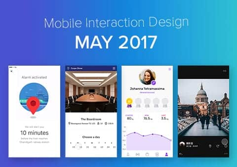 Top 5 Mobile Interaction Designs of May 2017