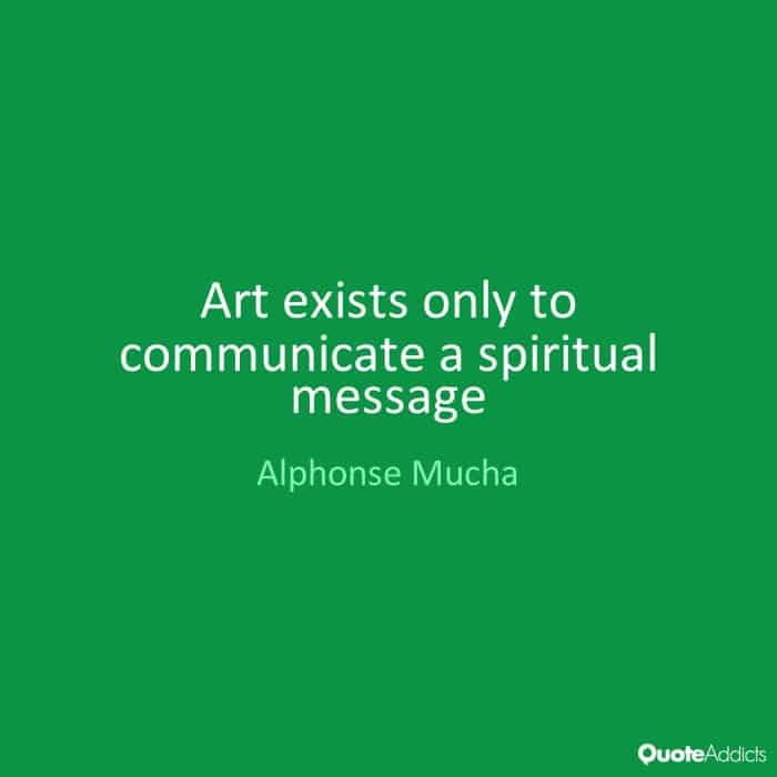 A photo of an Alphonse Mucha quote on a green background.