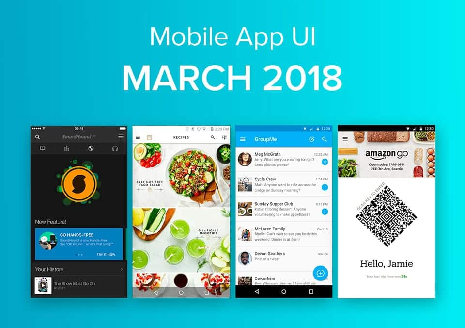 Top 10 Mobile App UI Designs of March 2018