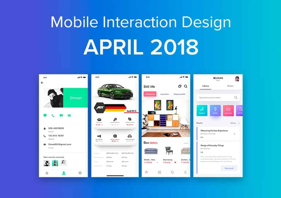 Top 5 Mobile Interaction Designs of April 2018