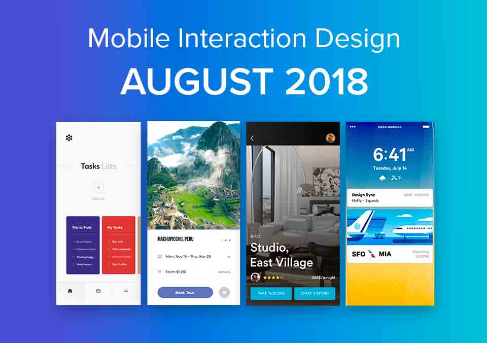 Top 5 Mobile Interaction Designs of August 2018