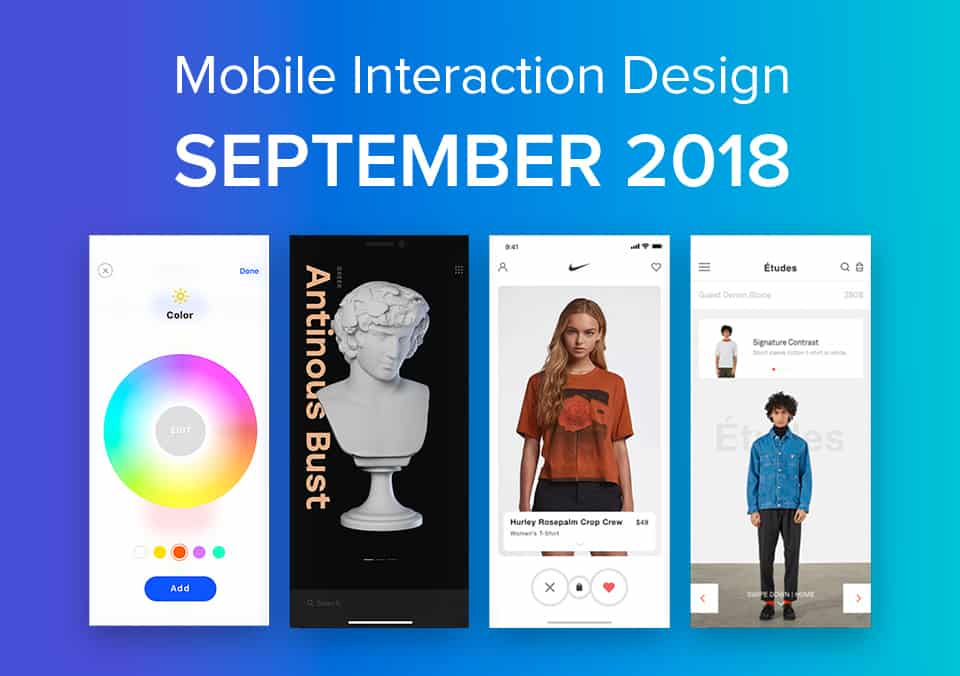 Top 5 Mobile Interaction Designs of September 2018